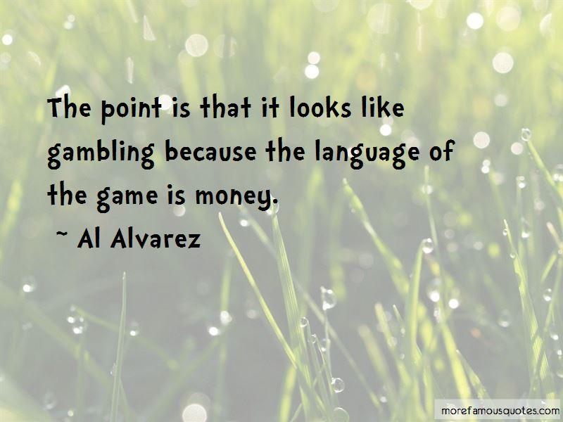 Al Alvarez Quotes Pictures 2