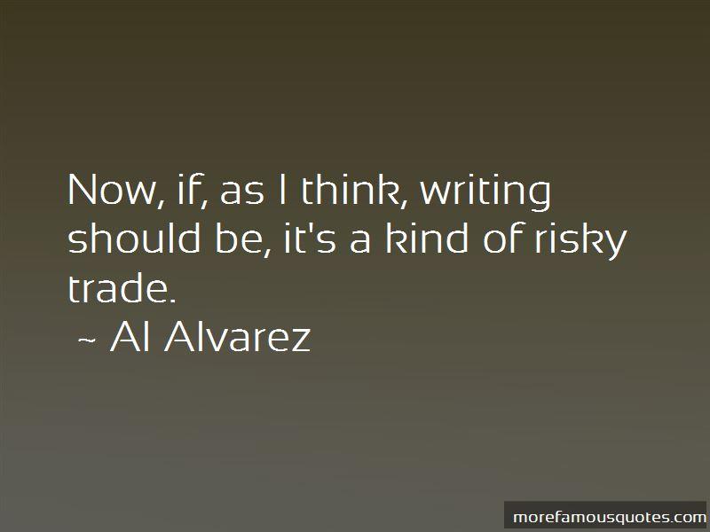 Al Alvarez Quotes Pictures 4