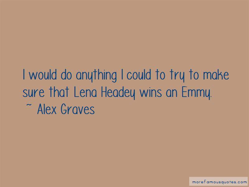 Alex Graves Quotes Pictures 3
