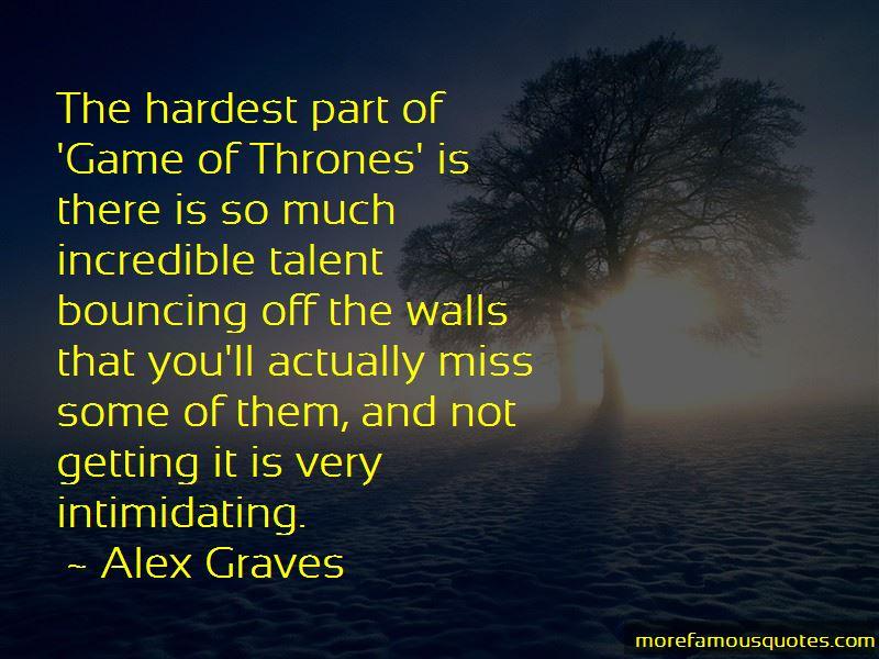 Alex Graves Quotes
