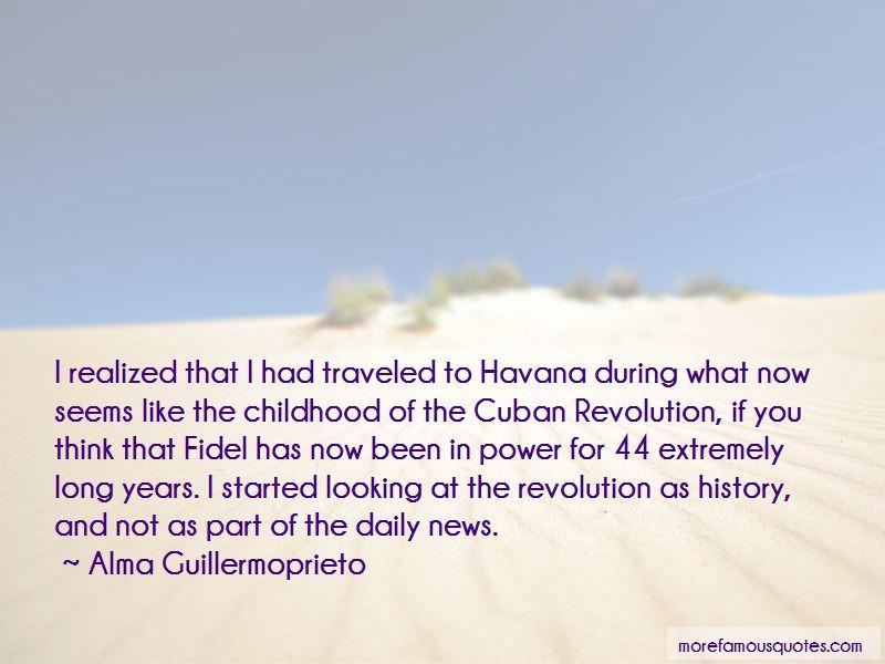 Alma Guillermoprieto Quotes Pictures 3