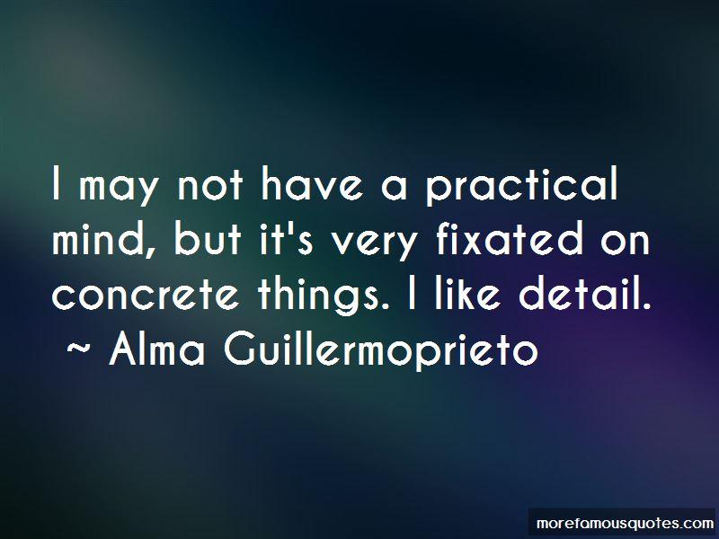 Alma Guillermoprieto Quotes Pictures 4