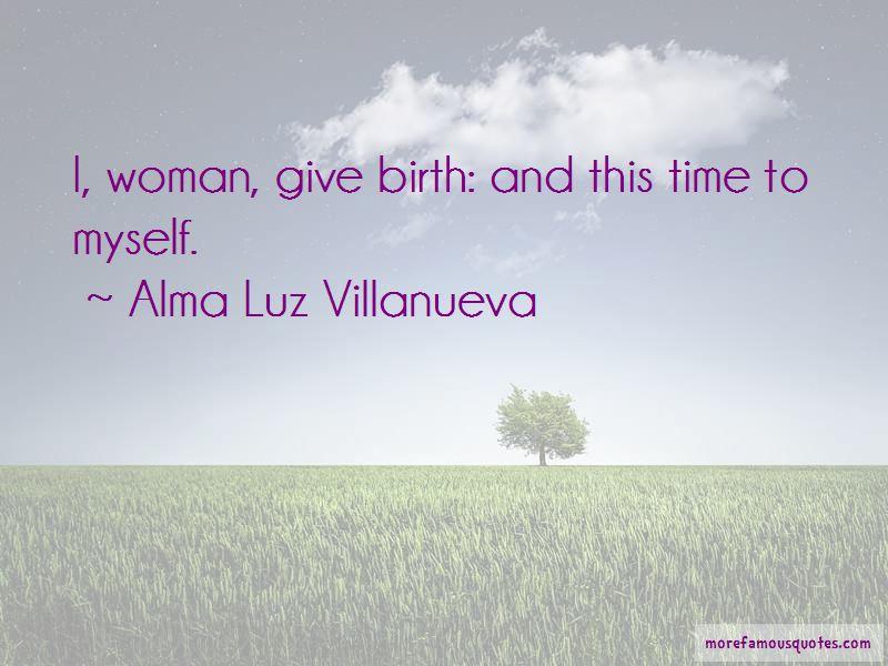 Alma Luz Villanueva Quotes Pictures 2