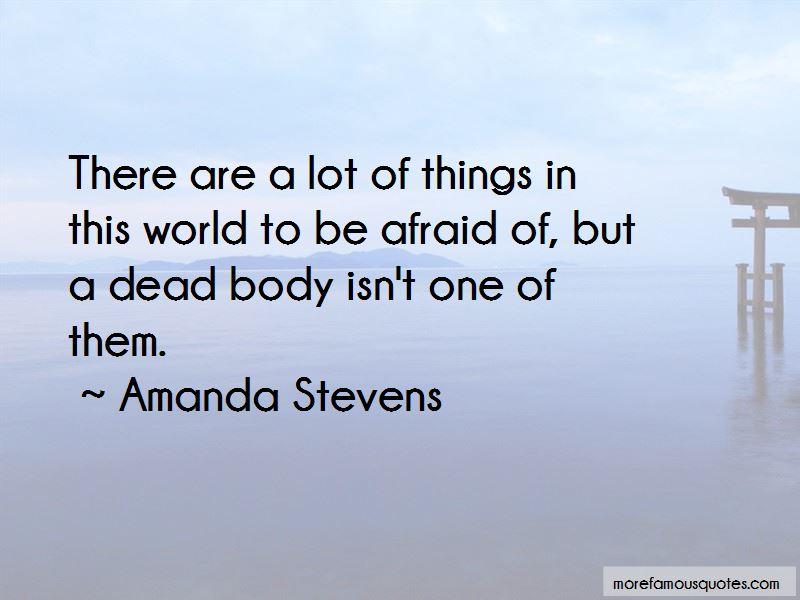 Amanda Stevens Quotes