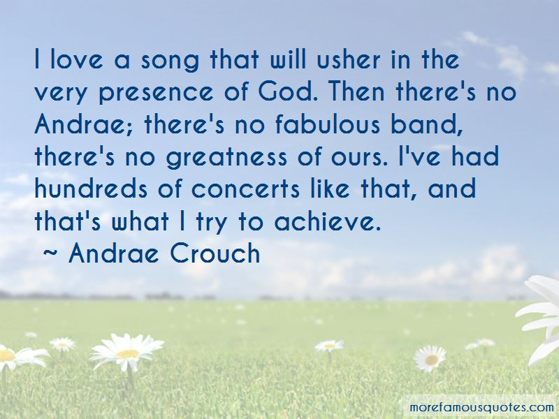 Andrae Crouch Quotes