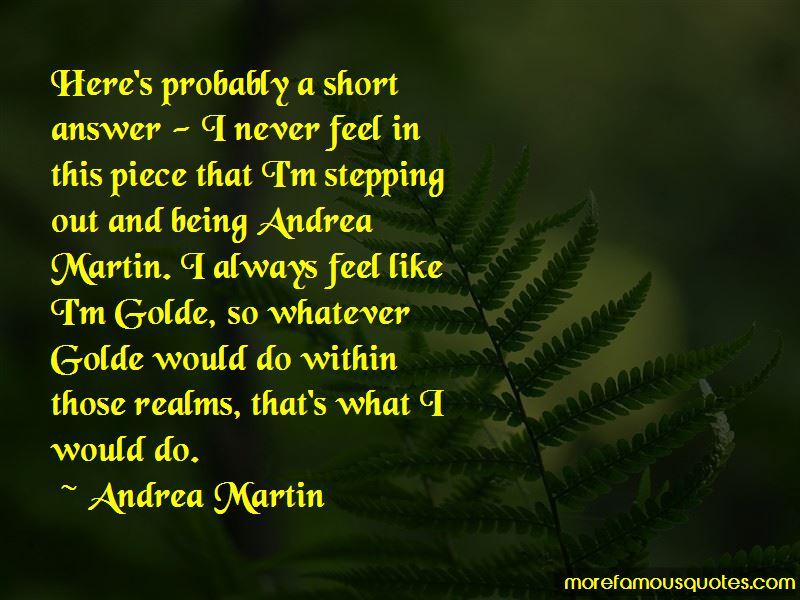 Andrea Martin Quotes