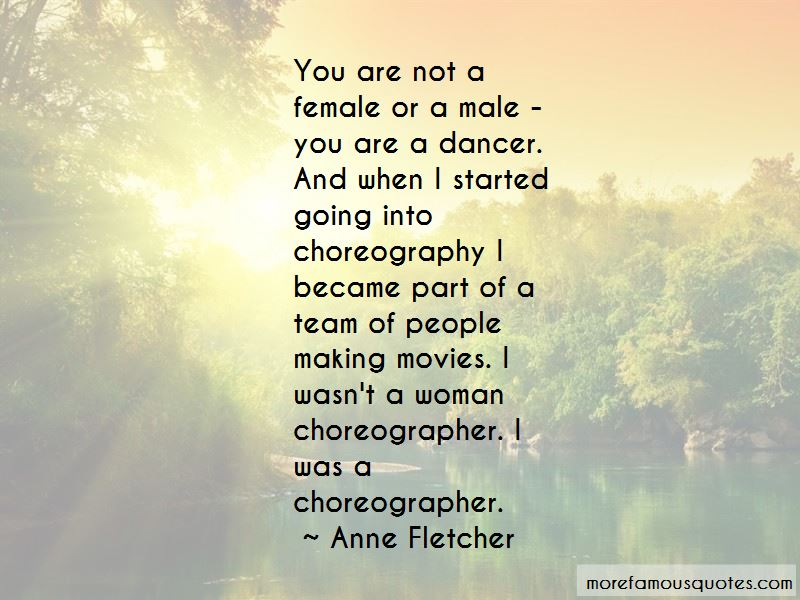 Anne Fletcher Quotes Pictures 2