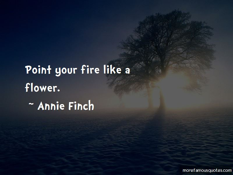 Annie Finch Quotes