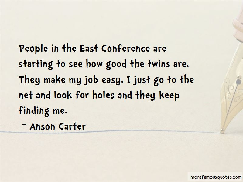 Anson Carter Quotes