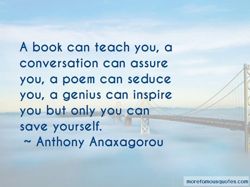 Anthony Anaxagorou Quotes