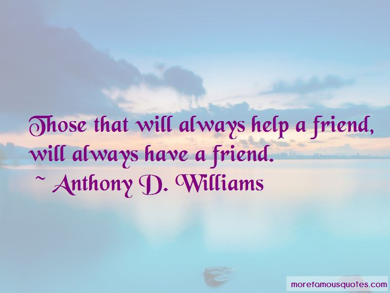 Anthony D. Williams Quotes