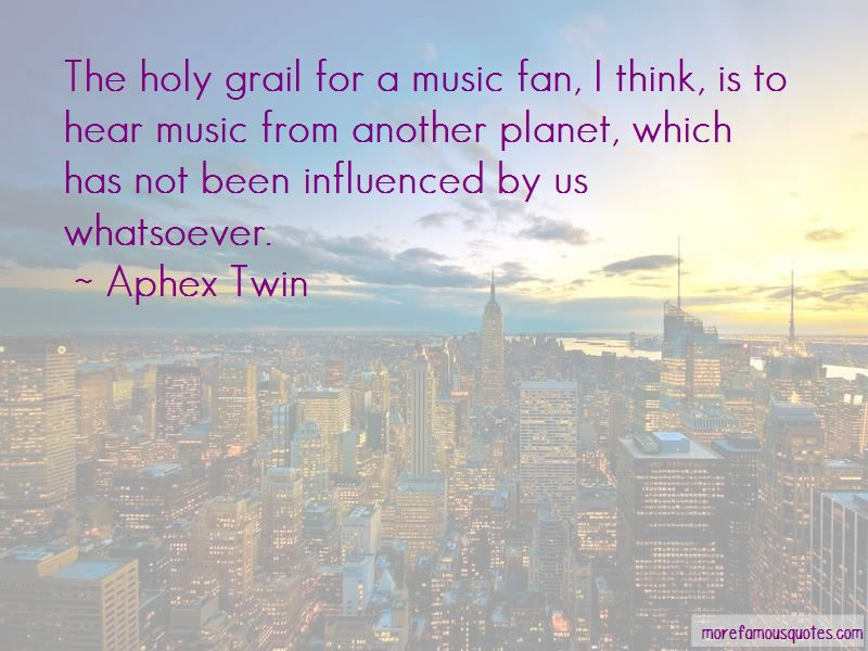 Aphex Twin Quotes Pictures 2