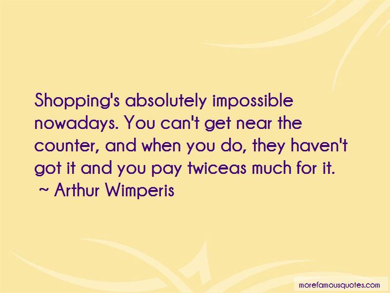 Arthur Wimperis Quotes Pictures 2