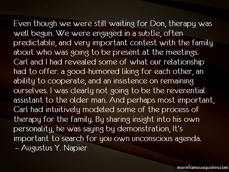 Augustus Y. Napier Quotes Pictures 3