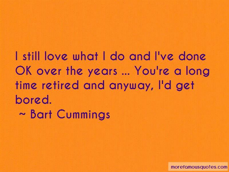 Bart Cummings Quotes Pictures 3