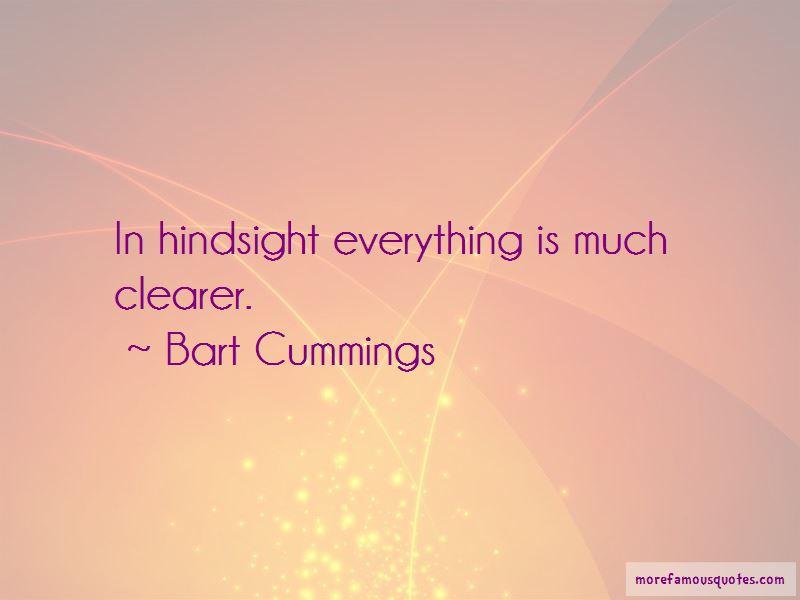 Bart Cummings Quotes