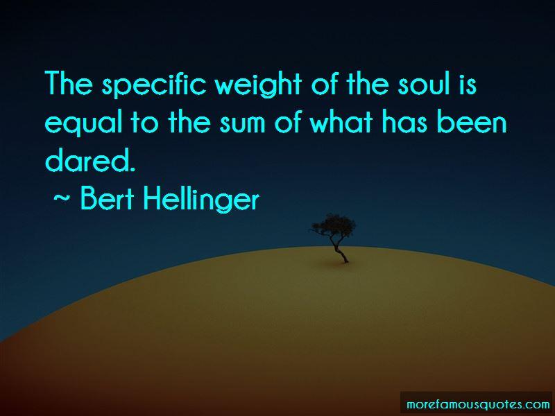 Bert Hellinger Quotes Pictures 4