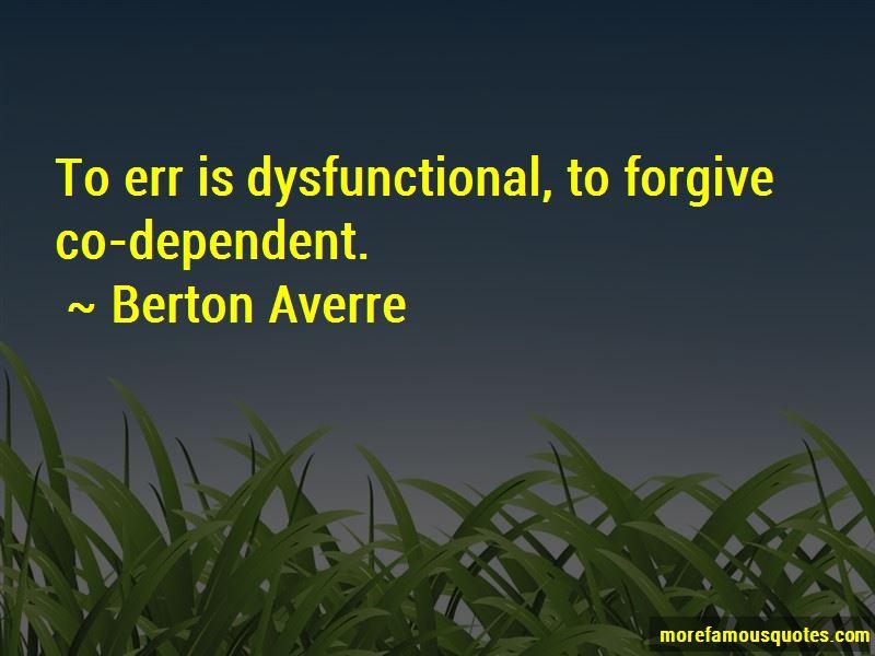 Berton Averre Quotes