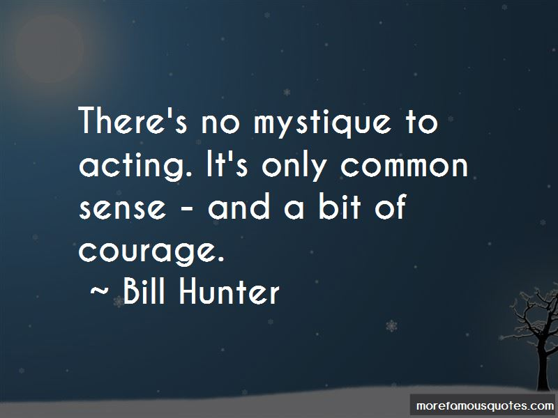 Bill Hunter Quotes Pictures 3