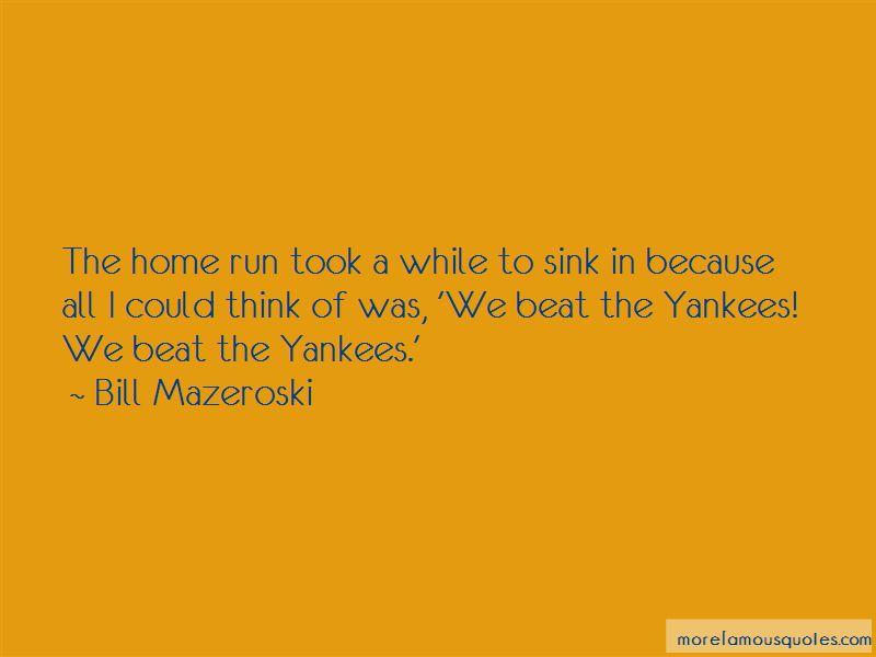 Bill Mazeroski Quotes Pictures 2