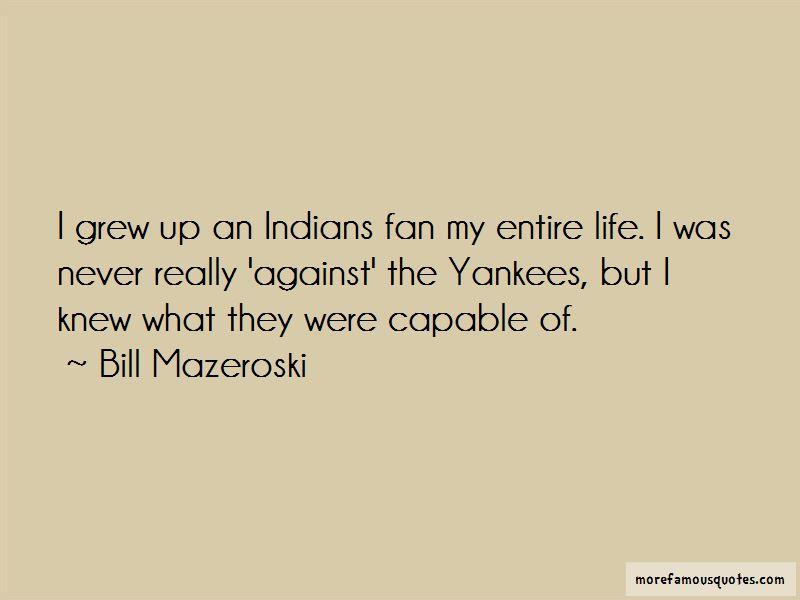 Bill Mazeroski Quotes