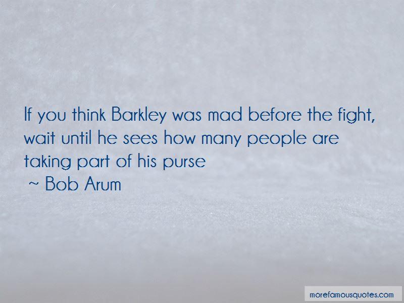 Bob Arum Quotes Pictures 3