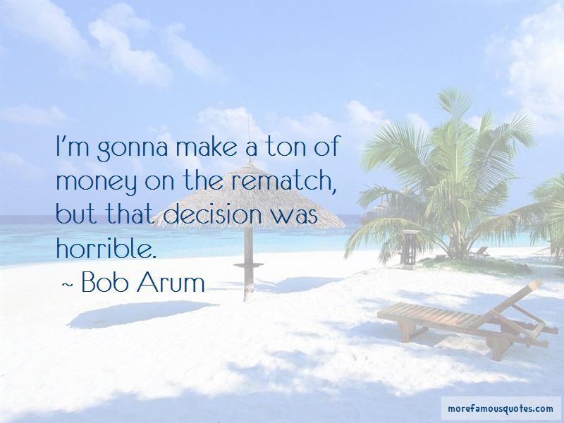 Bob Arum Quotes