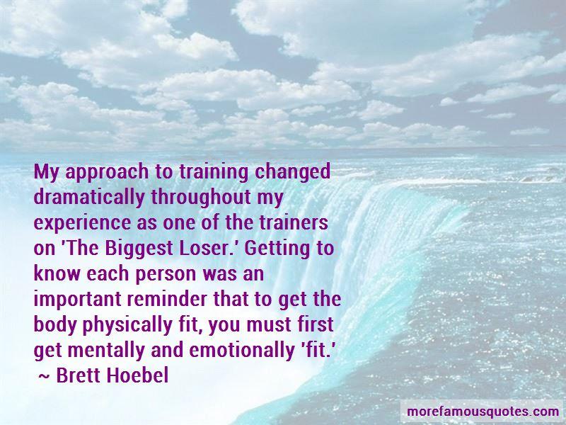 Brett Hoebel Quotes