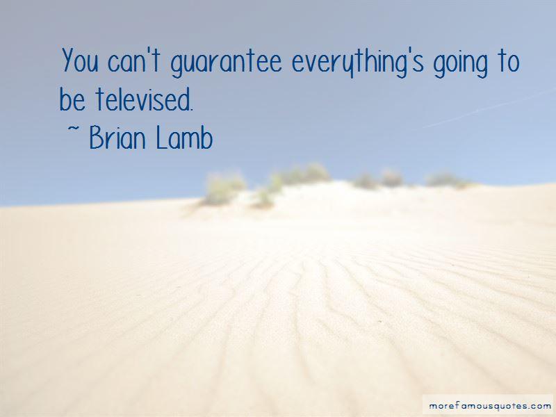 Brian Lamb Quotes Pictures 3