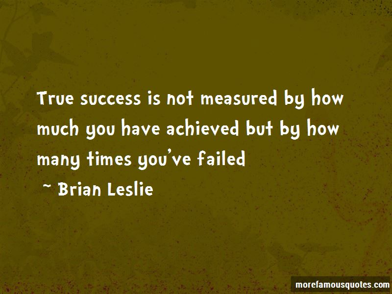 Brian Leslie Quotes Pictures 2