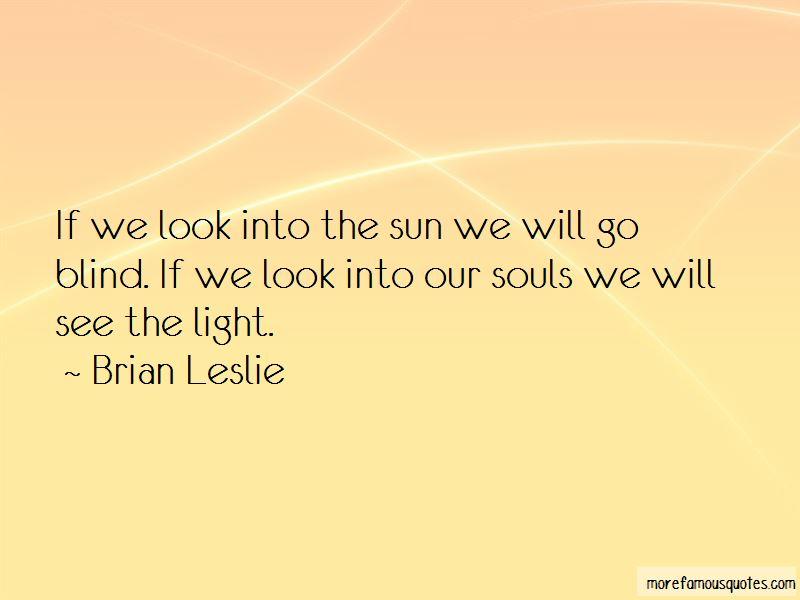 Brian Leslie Quotes