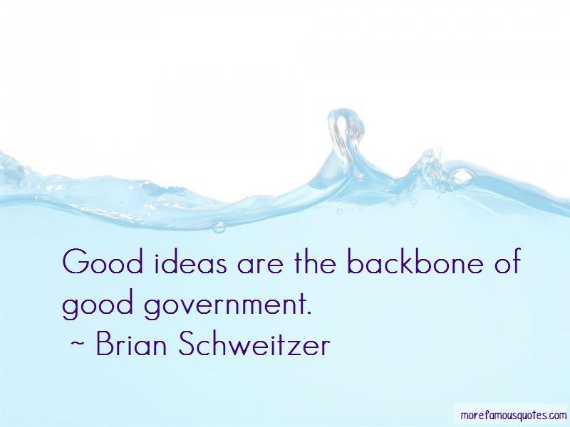 Brian Schweitzer Quotes Pictures 2