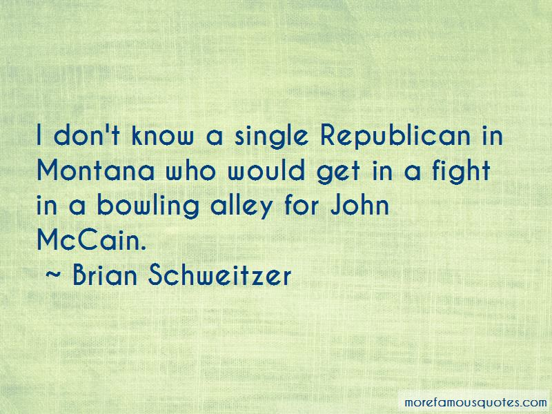Brian Schweitzer Quotes Pictures 4