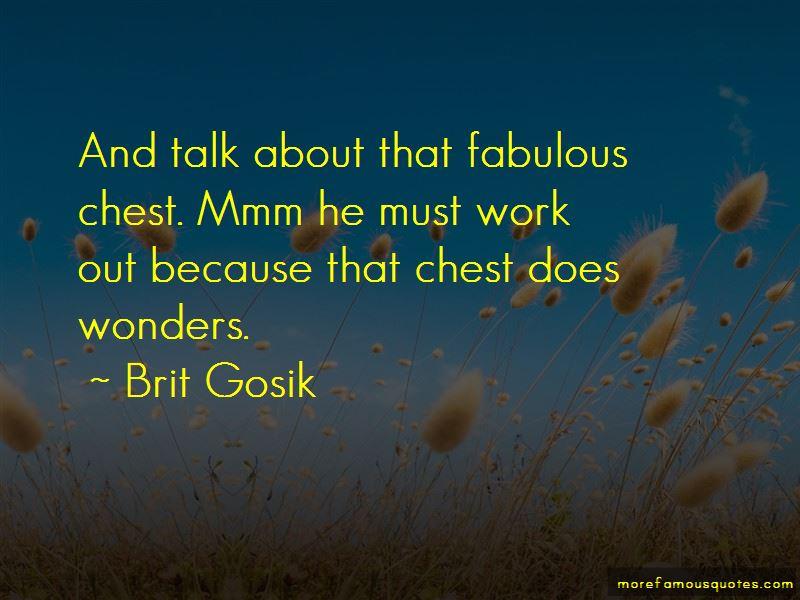 Brit Gosik Quotes Pictures 4