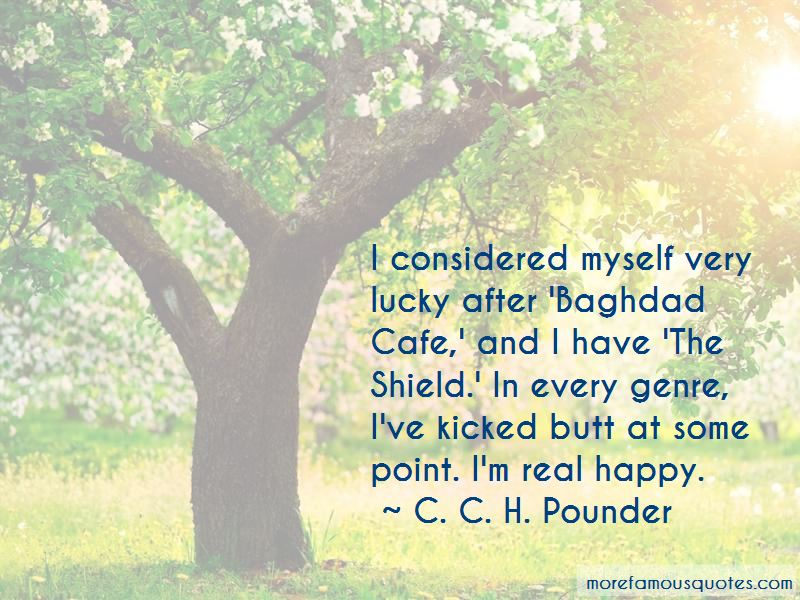 C. C. H. Pounder Quotes