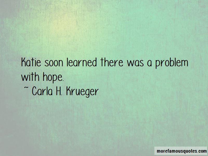Carla H. Krueger Quotes