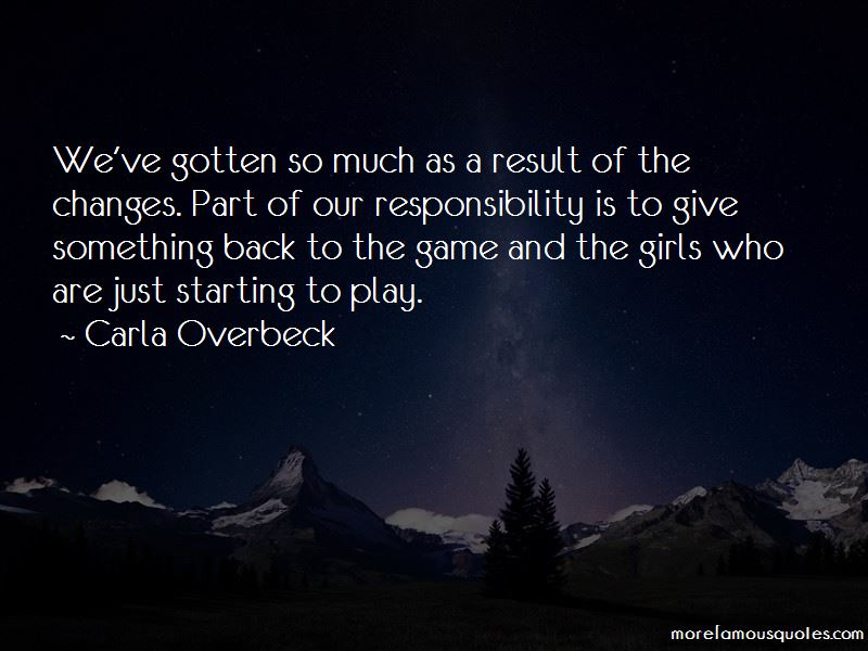 Carla Overbeck Quotes