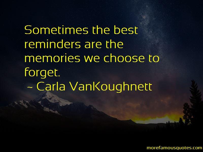 Carla VanKoughnett Quotes