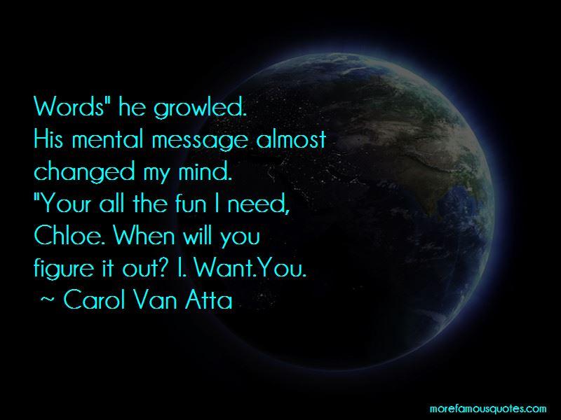 Carol Van Atta Quotes Pictures 2