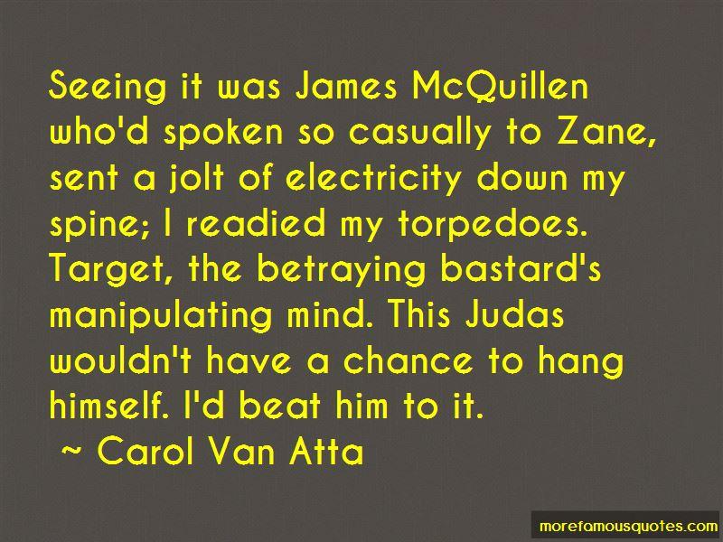 Carol Van Atta Quotes