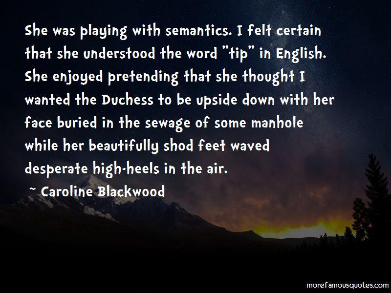 Caroline Blackwood Quotes Pictures 2