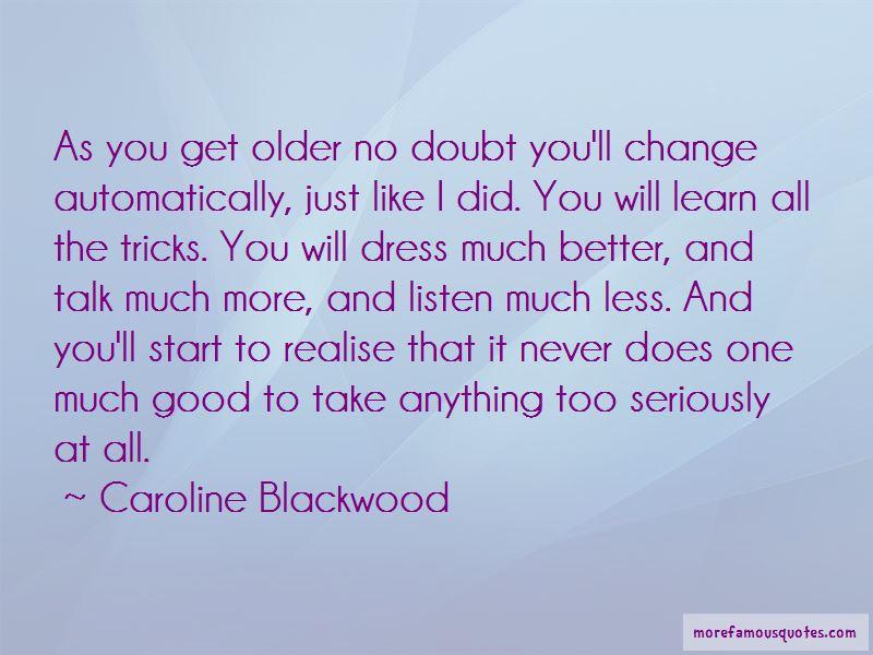 Caroline Blackwood Quotes Pictures 4