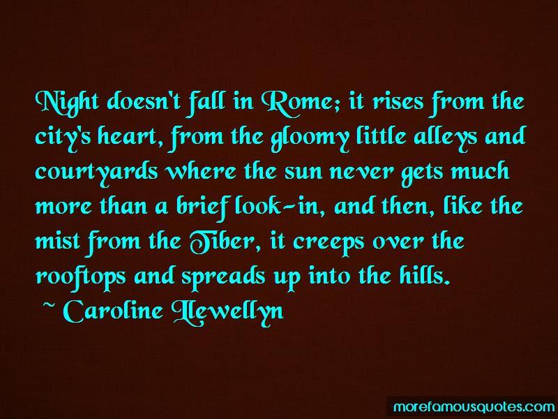 Caroline Llewellyn Quotes