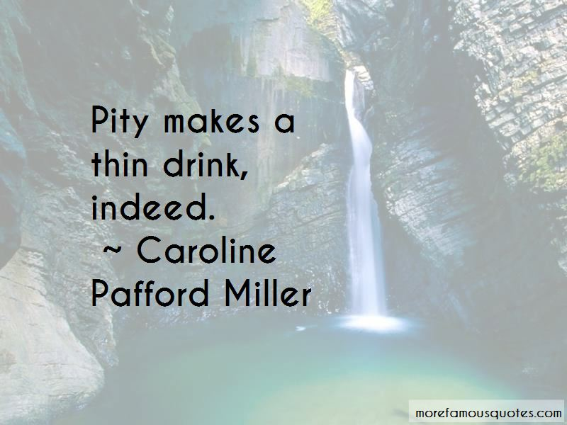 Caroline Pafford Miller Quotes Pictures 2