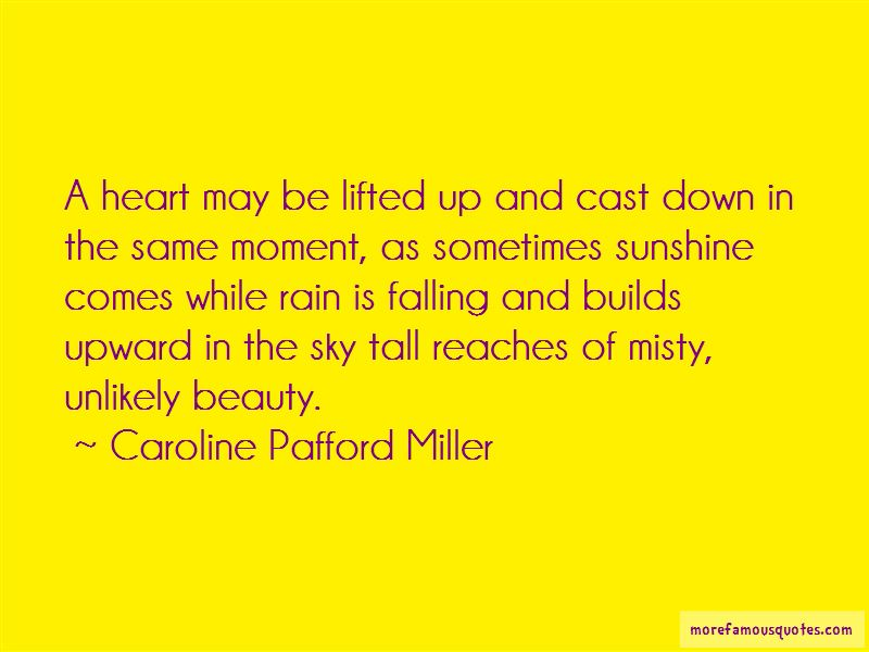 Caroline Pafford Miller Quotes Pictures 3