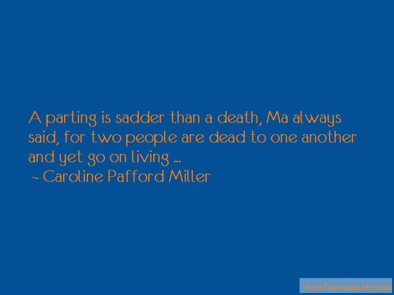 Caroline Pafford Miller Quotes Pictures 4
