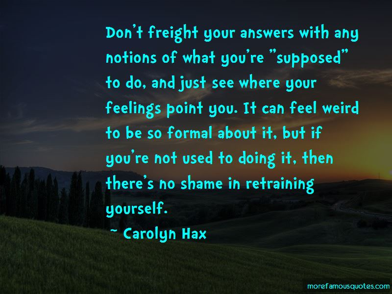 Carolyn Hax Quotes Pictures 3