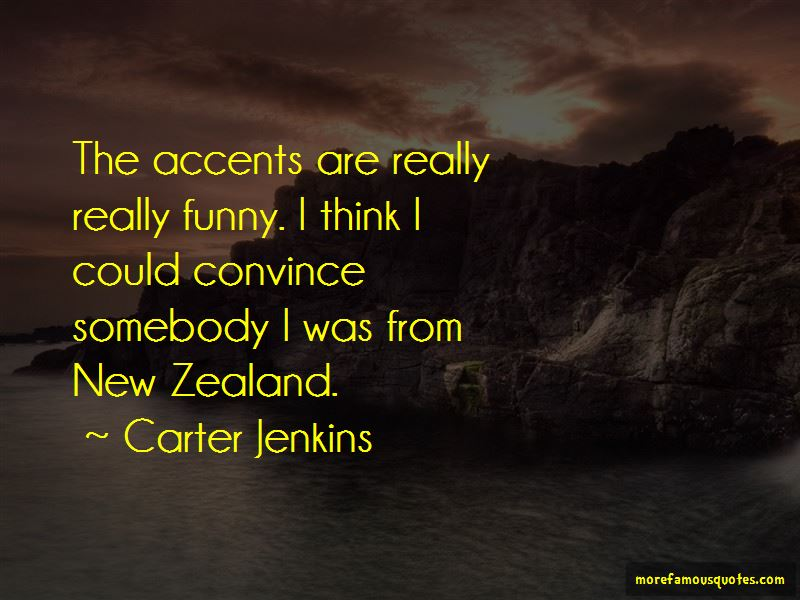 Carter Jenkins Quotes
