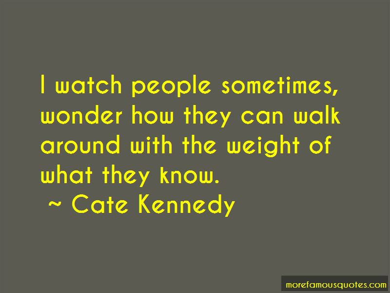 Cate Kennedy Quotes Pictures 2