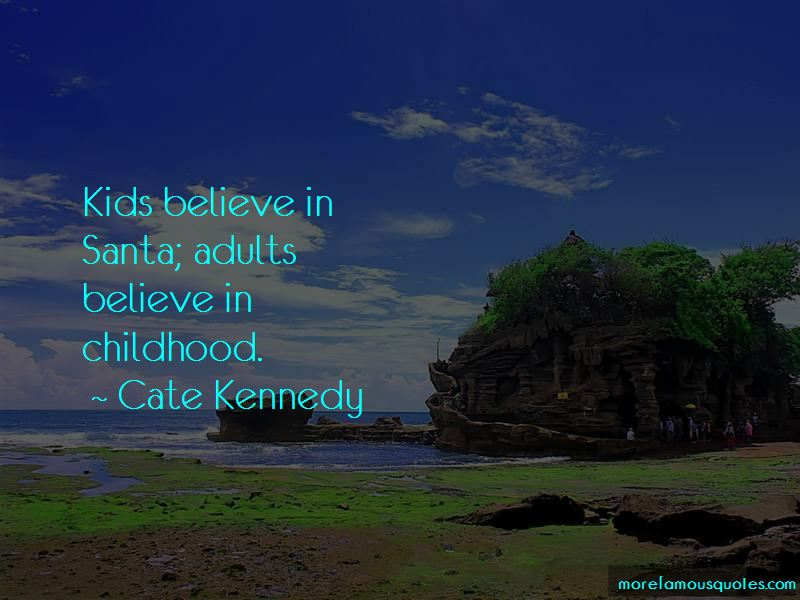 Cate Kennedy Quotes Pictures 3
